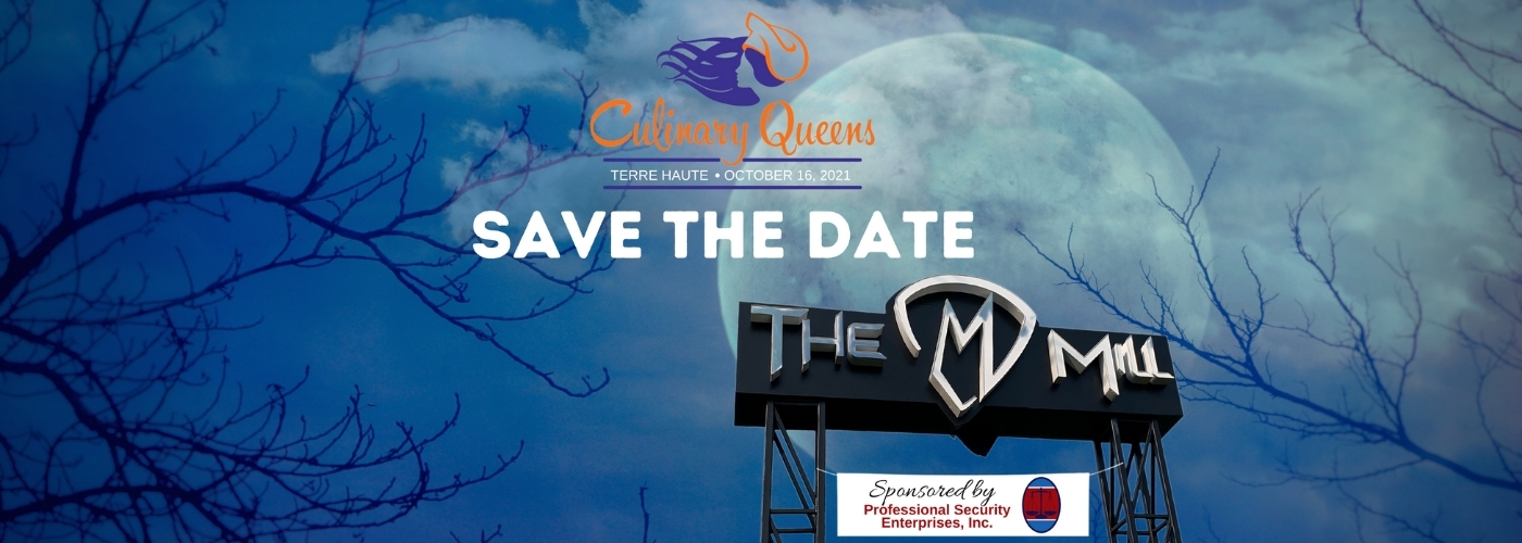 Terre Haute 2021 Culinary Queens save the date